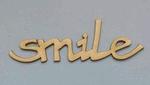 Smile by Patricia 3 x het woord Smile 6 cm groot 1,5 mm dik    per set