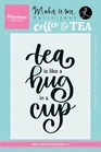 Quote - Tea is like a hug in a cup    per stuk
