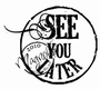 See you later  (tekst)    per stuk