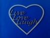 Hart Live-Love-Laugh. Set van 3 stuks. 11,5 cm breed 1,5 mm   per set