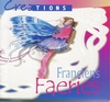 Creations. Franciens Faeries   per stuk