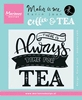Quote - There is always time for tea   per stuk