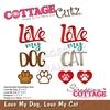 Love My Dog, Love My Cat   per stuk