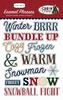 Cabin Fever Enamel Words & Phrases